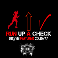 D.Davis ft. Coldway- Run Up A Check (Audio)